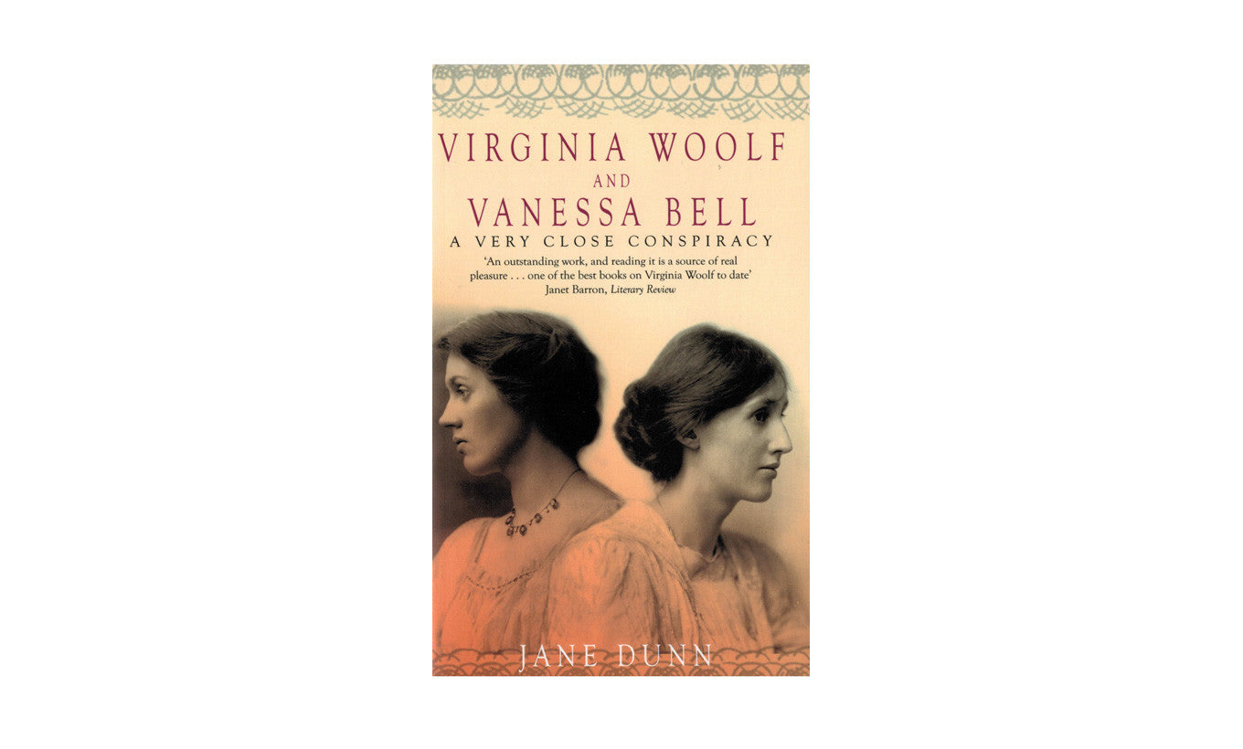 Vanessa Bell and Virginia Woolf a Very Close Conspiracy