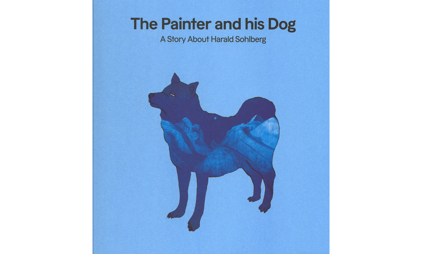 The Painter & His Dog: A Story About Harald Sohlberg