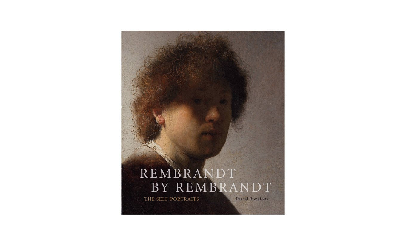 Rembrandt by Rembrandt The Self Portraits