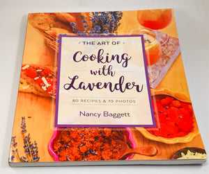 Cookbook - The Art of Cooking with Lavender