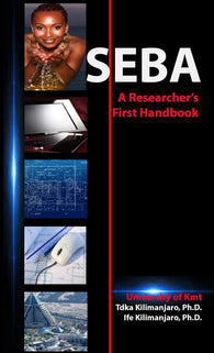 SEBA A Researcher's First Manual Paperback – 2020