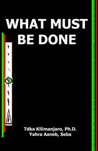 What Must Be Done Paperback –2020