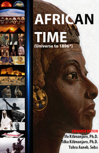 AFRICAN TIME (Universe to 1896 AD*) Expanded Edition
