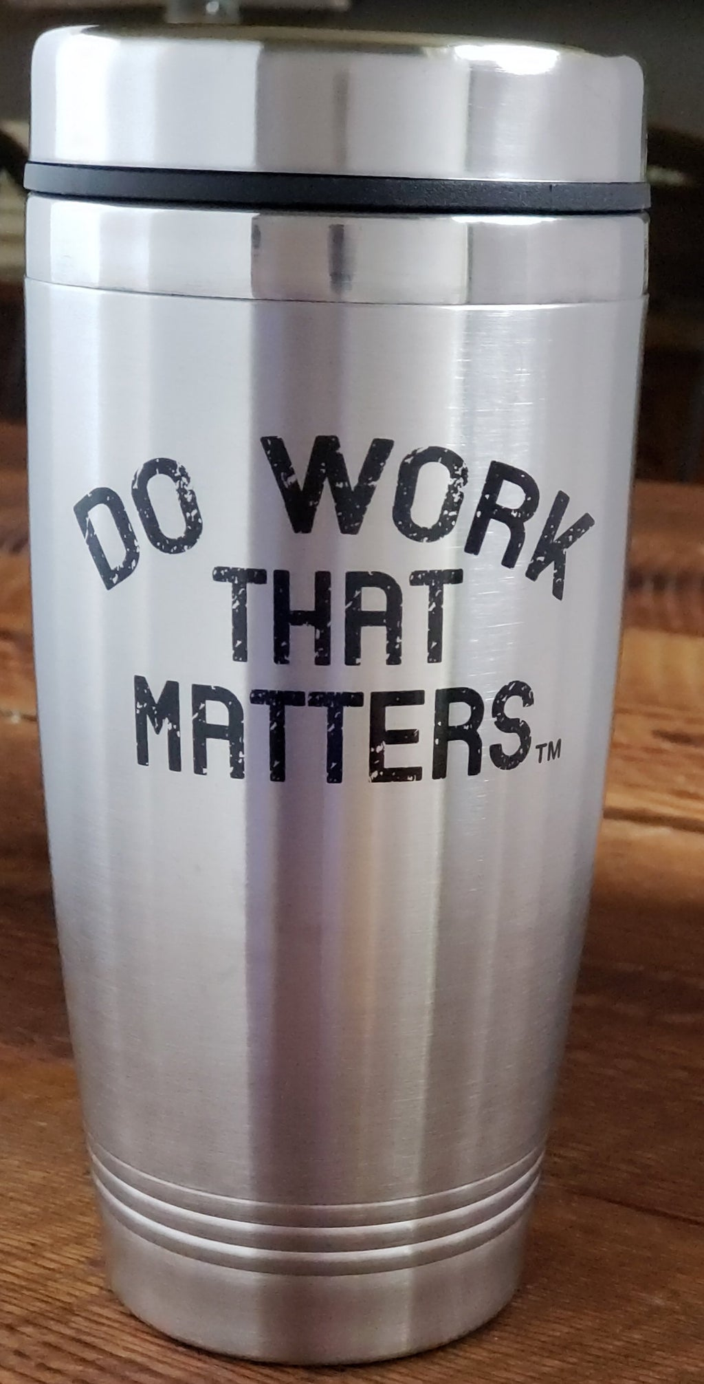 Travel Mug - Do Work That Matters