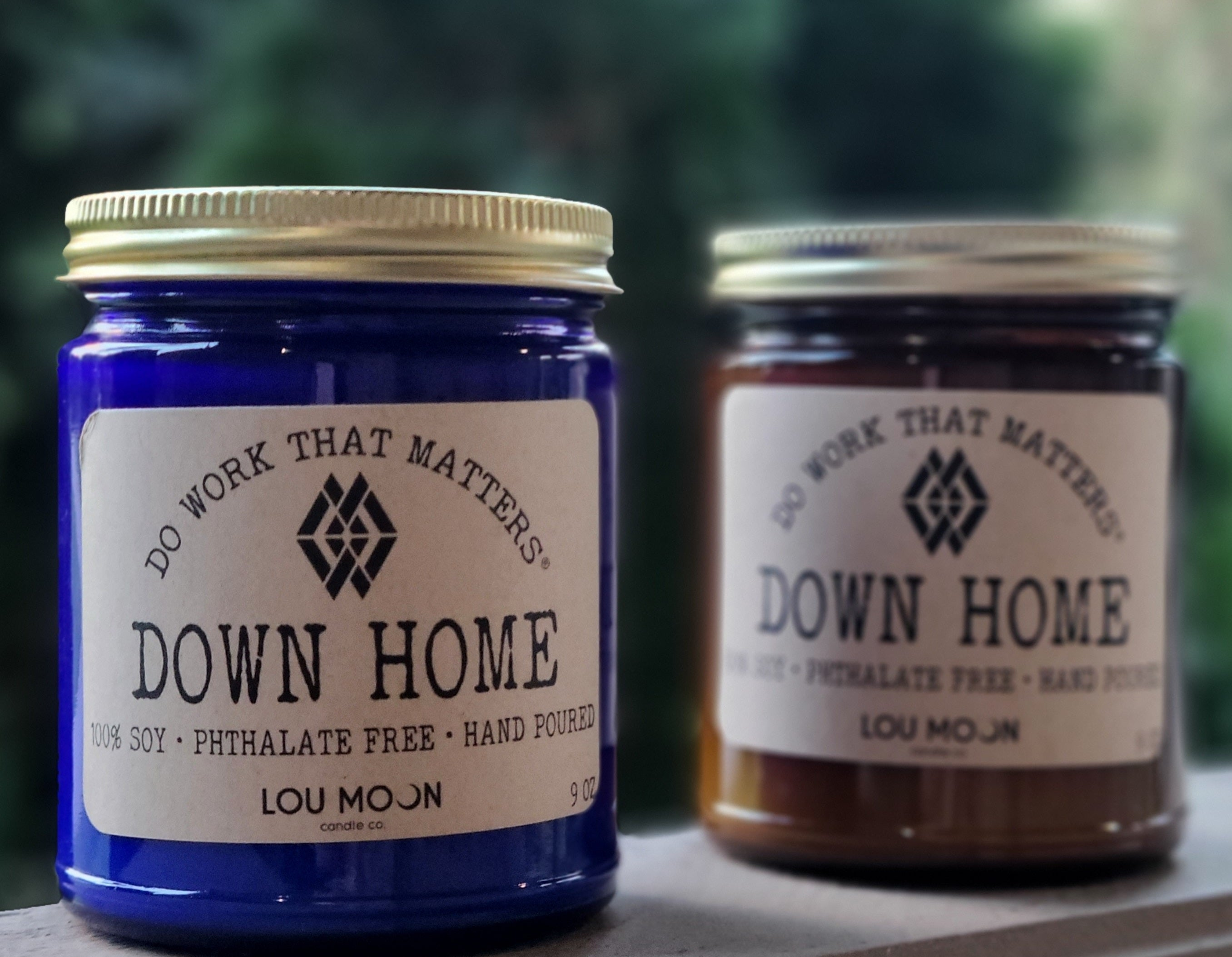 Down Home Candles - Do Work That Matters