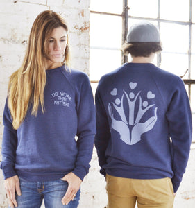 Charity Sponge Fleece Sweatshirt - Do Work That Matters