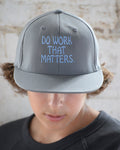 Embroidered Hat - Do Work That Matters