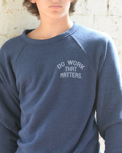 Sheriff Sweatshirt - Do Work That Matters