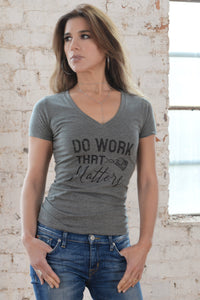 Military Inspired Ladies Deep V Neck Tee - Do Work That Matters