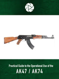 Practical Guide to the Operational Use of the AK47/AK74