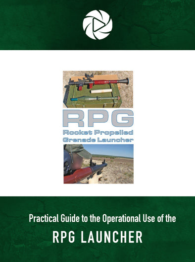 Practical Guide to the Operational Use of the RPG Launcher