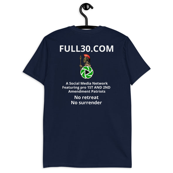FULL30 No retreat, No surrender CUSTOMIZED BY YOU! (Front Image) Basic Softstyle T-Shirt
