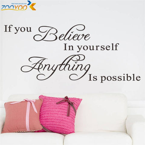 "Home Decor Wall Decals with Inspiration Quotes For Study Room ""Believe in yourself"""