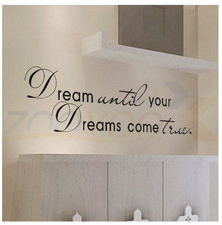 "Home Decor Wall Decals Inspirational Quotes for Living Room ""Dream until your Dreams come true"""