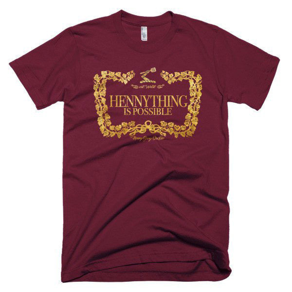 Hennything Is Possible Tee (Pick A Color)