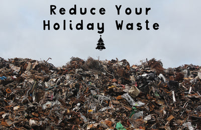Three ways to reduce your holiday waste