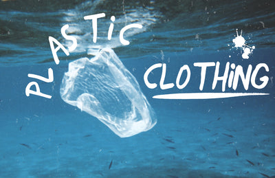 Plastic Clothing - Managing your Footprint