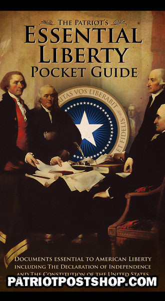 The Essential Liberty Pocket Guide by Mark Alexander