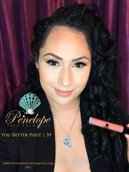You Better Pout 39 | Penelope Face - Penelope Face Cosmetics