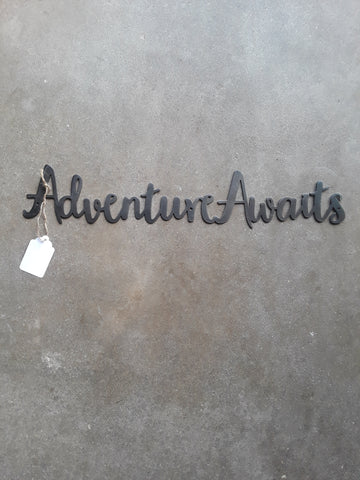 Metal Adventure Awaits Sign