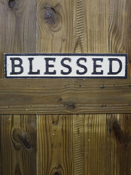 Reclaimed Wood Blessed Sign