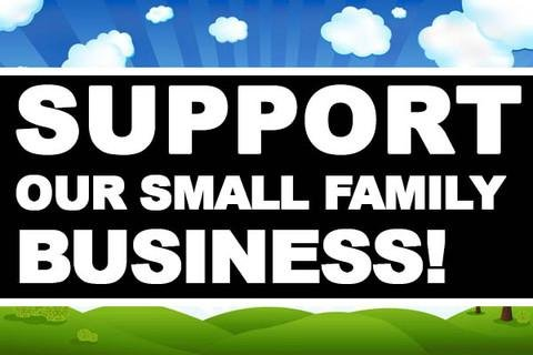 Support our small family business