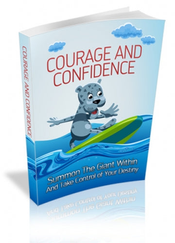 Courage And Confidence E-book