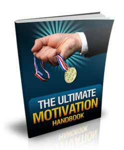 The Ultimate Motivation Handbook