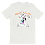 BB Haters Gonna Hate T-Shirt - Bunny Buddha