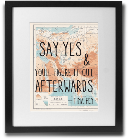Say yes & you'll figure it out afterwards - LimitedAddition