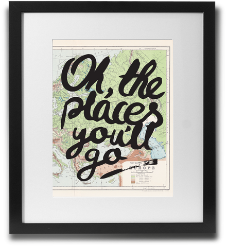 Oh, the places you'll go. - LimitedAddition