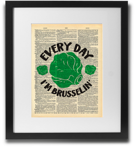 Every day i'm brusselin' - LimitedAddition