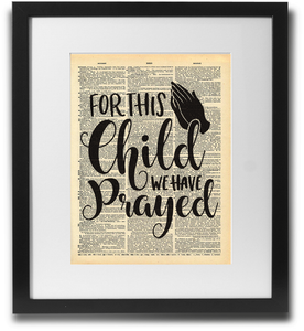 For this child we have prayed - LimitedAddition