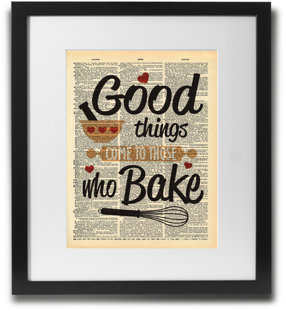 Good things come to those who bake - LimitedAddition