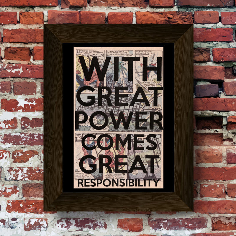 With Great Power Comes Great Resposibilty Quote