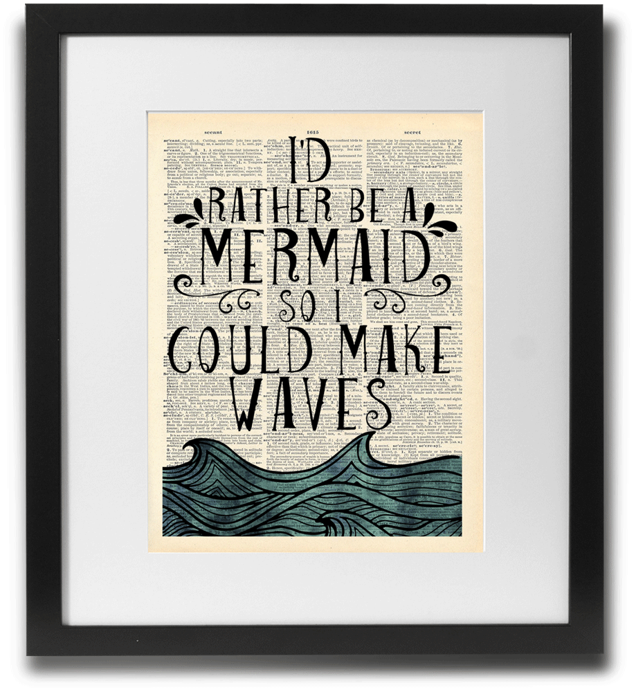 I'd Rather Be A Mermaid...