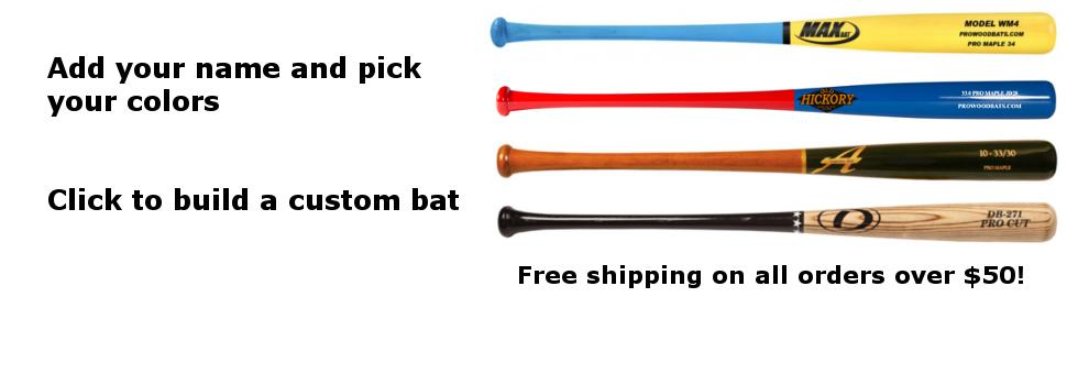 Add your name and pick your colors. Click to build a custom bat. Free shipping on all orders over $50!