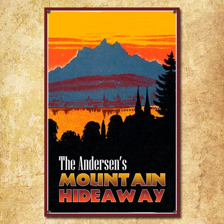 Personalized Mountain Hideaway Metal Sign