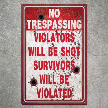 Distressed Steel No Trespassing Sign