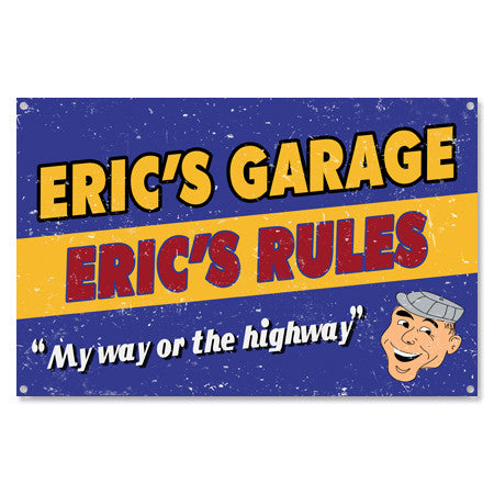 My Way Or Highway Personalized Garage Sign