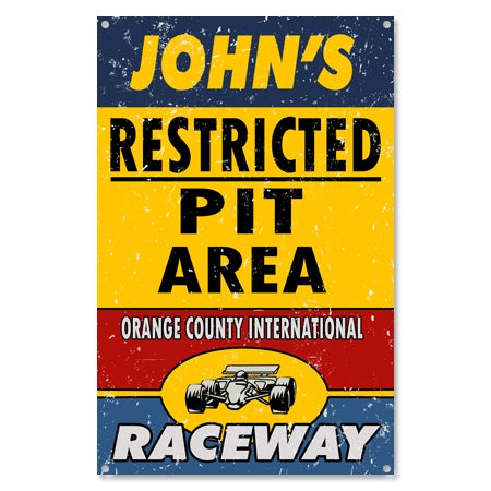 Personalized Restricted Pit Area Sign