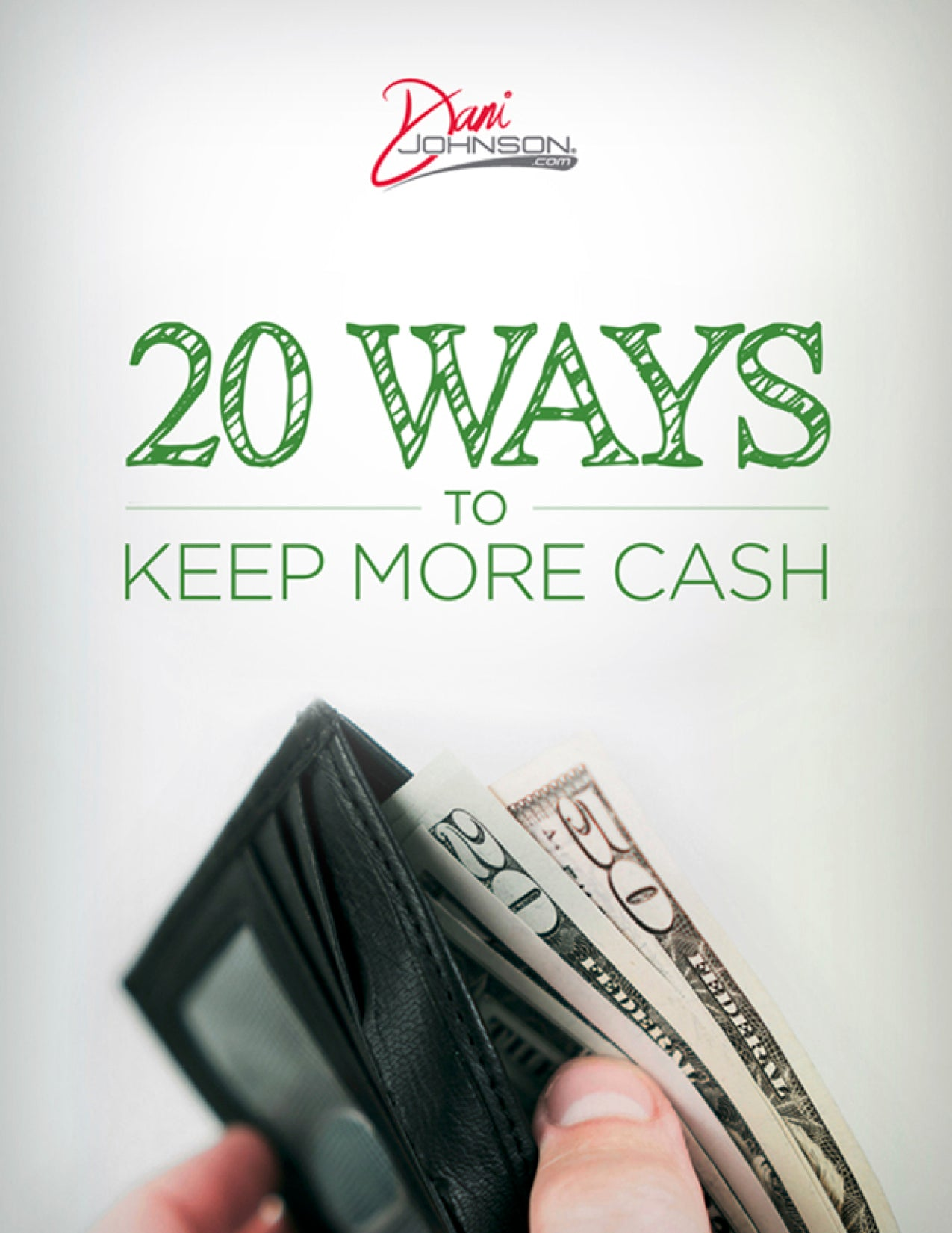 20 Ways To Keep More Cash