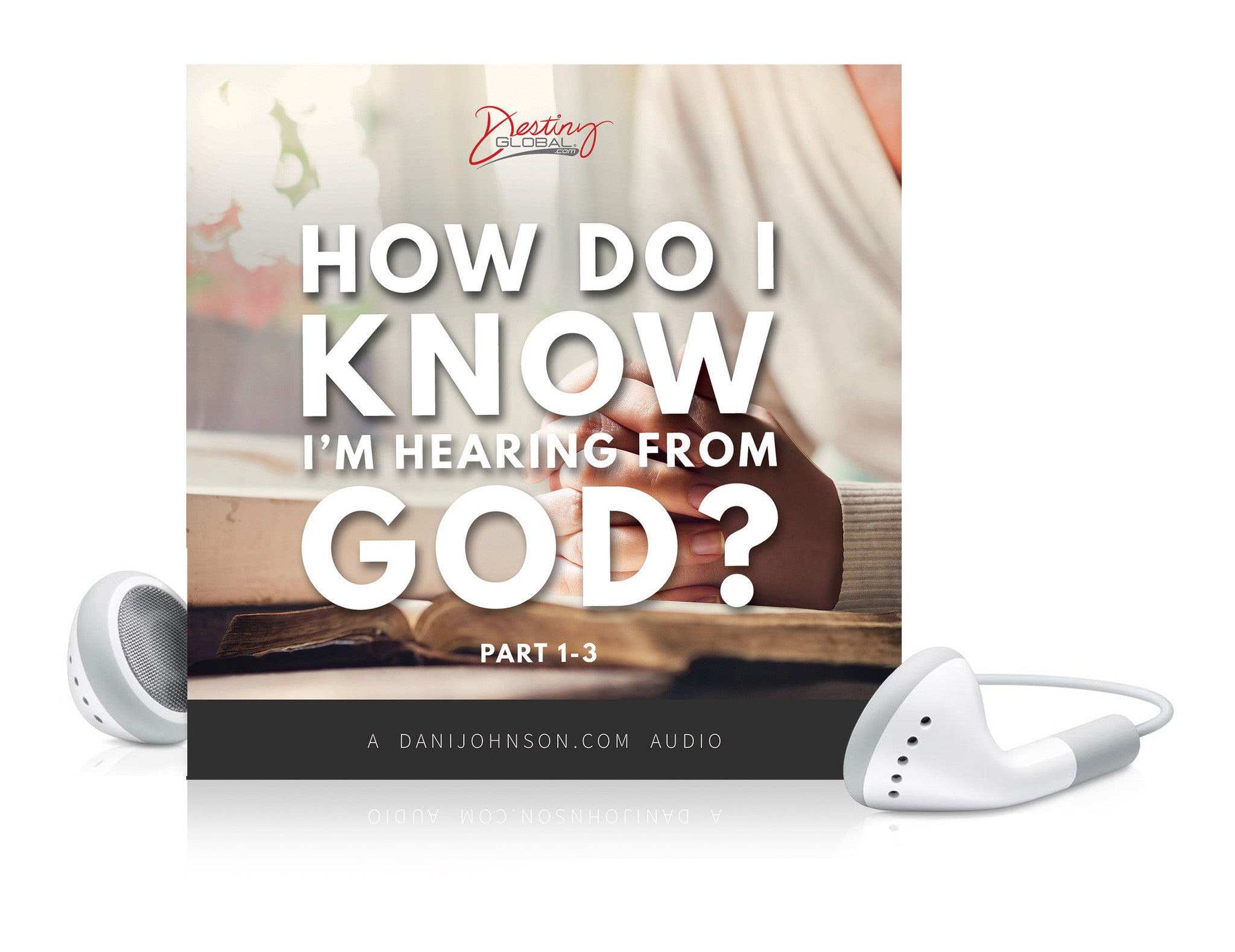 How Do I Know I'm Hearing From God?