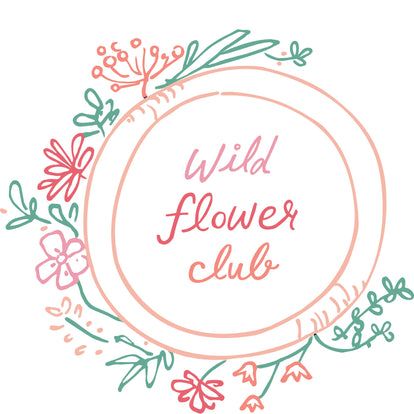 Wild Flower Club Membership