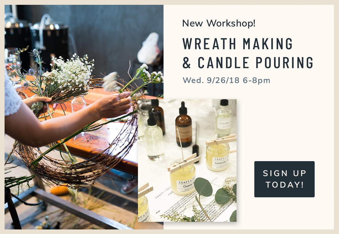 Dried Wreath Making + Candle Making - A Collaboration with Craft + Foster