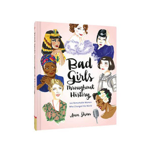 Bad Girls Throughout History book cover