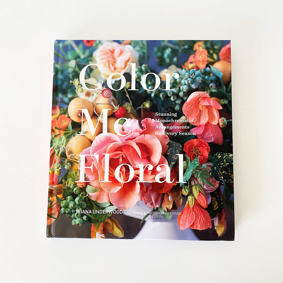 Cover of Color Me Floral by Kiana Underwood
