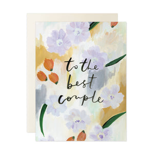 """To the Best Couple"" greeting card with painted florals"