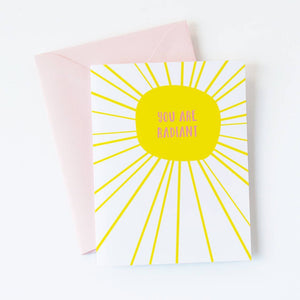 You Are Radiant Card | Graphic Anthology