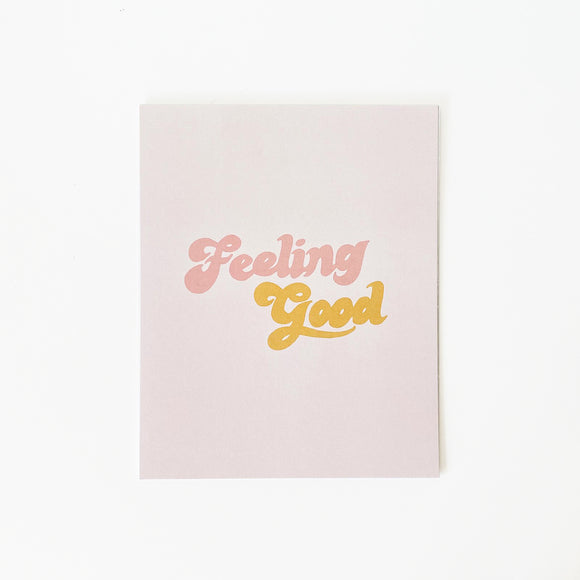 Feeling Good Print - bubbly cursive text on pink background